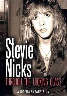 Stevie Nicks - Stevie Nicks: Through the Looking Glass