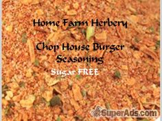Arlenes Chop House Burger Seasoning is sugar FREE, Order now, FREE shipping. in New York NY - Free New York SuperAds