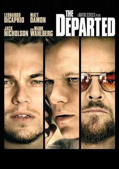 The departed Martin Sheen, Matt Damon, Martin Scorsese, Jack Nicholson, Leonardo Dicaprio Movies, Ray Winstone, Anthony Anderson, Vera Farmiga, The Departed