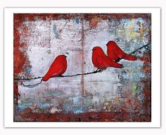 Three Little Birds, Art Print, Ruby Red Birds on a Wire, Fine Art Print, Wall Decor