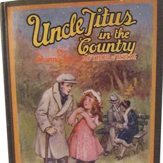 "Wonderful old hardcover book from 1926  ""Uncle Titus in the Country"" by Johanna Spyri, the author of Heidi. It was published by the Saalfield Publishing Company in Ohio and illustrated by Frances Brundage. Beautiful old children's book that displays very well. (hva)"