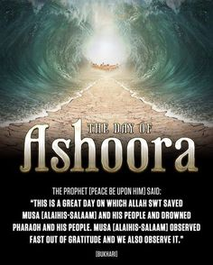 Today is #Ashoora. Today is the remembrance of Allah granting victory to #Musa (Alayhi As-Salaam).  May Allāh Azzawajal grant the believers victory against the Firawns of today!