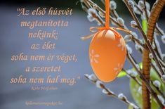 húsvéti idézetek - Google Search Funny Easter Wishes, Easter Wishes Messages, Happy Easter Quotes, Messages For Friends, Happy Monday Images, Monday Quotes, Ali Quotes, Easter Religious, Easter Season