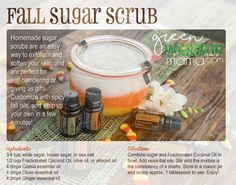 Fall Sugar Scrub: Make your own spicy fally sugar scrub with doTERRA essential oils. All it takes is sugar or sea salt, coconut or olive oil, and your favorite blend of essential oils like ginger, cassia, and clove. Get more ideas at http://www.greenwarriormama.com.