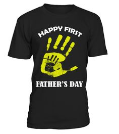 Happy First Father's Day T Shirt  Funny new dad T-shirt, Best new dad T-shirt
