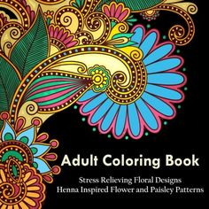 Adult Coloring Book A Coloring Book For Adults Relaxation Featuring Henna Inspired Floral Designs Mandalas Animals and Paisley Patterns For Stress Relief  SPECIAL DISCOUNT  $9.99  $3.97 until Tomorrow         AMAZON BEST SELLER | 2017 BEST GIFT IDEAS         50 UNIQUE PATTERNS TO COLOR.  This adult coloring book contains over 50 Amazing patterns and provides hours of relaxation, unwinding and alternative healing. It features Dozens of coloring pages designed for adults Garden Designs..