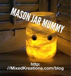 "I added ""Mason Jar Mummy Lantern - Mixed Kreations Blog"" to an #inlinkz linkup!http://mixedkreations.com/blog/2015/09/mason-jar-mummy/"