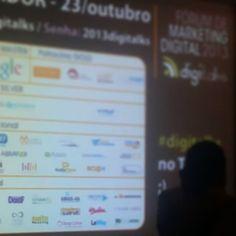 Digitalks Fórum de Marketing Digital 2013 - Outubro de 2013 ÊXITO Marketing como apoio local.