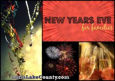Kid friendly New Years Eve events in and around Lake County.
