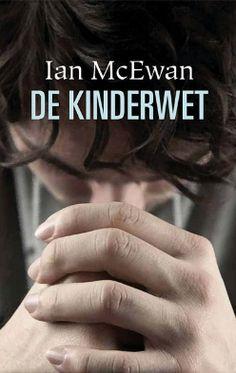 Boeken - Ian McEwan 'De kinderwet'