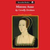 A+powerful+ruler,+an+alluring+young+woman,+a+scandal+that+would+rock+the+nation:+Anne+Boleyn's+life+story+sounds+more+like+a+juicy+TV+docu-drama+than+a+chapter+of+English+history.+Although+she+is+not+of+noble+birth+or+even+especially+beautiful,+Anne+Boleyn+manages+to+rise+to+the+very+pinnacle+of+the+English+aristocracy.+Renowned+for+her+extraordinarily+vivid+recreations+of+historical+events,+Carolly+Erickson+brings+out+the+full+fascinating+story+of+the+enigmatic+Anne+Boleyn.