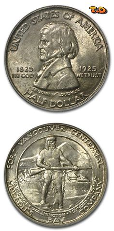N♡T. ½ Dollar Fort Vancouver Country United States Year 1925 Value 1/2 Dollar 0.50 USD = 0.44 EUR Metal Silver (.900) Weight 12.50 g Diameter 30.60 mm