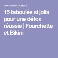 15 taboulés si jolis pour une détox réussie | Fourchette et Bikini