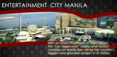 The Entertainment City Manila and Bayshore City in the Philippines is a great investment for you.