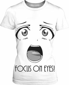 Hey, my eyes are up here! Kinky adult tee shirt design, focus on eyes! Hentai style black and white all-over-print shirt design, funny manga face artwork - item printed at www.rageon.com/a/users/casemiroarts - also available at www.casemiroarts.com