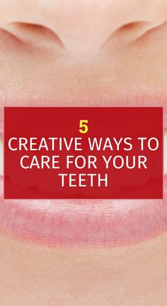 5 Creative Ways To Care For Your Teeth – World Of Healthy Life Stop Drinking Soda, Drinking Tea, Sugar Free Gum, Health Savings Account, Calcium Rich Foods, How To Prevent Cavities, Feel Good Food, Type 1 Diabetes, Essential Oil Uses
