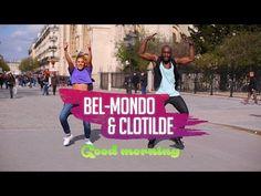 """Bel-Mondo & Clotilde - """"Good Morning"""" / Official Zumba® choreo - YouTube"""