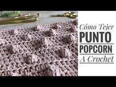 Punto Popcorn a Crochet Knitting Videos, Knitting Stitches, Knitting Yarn, Baby Knitting, Knitting Patterns, Crochet Patterns, Crochet Poncho, Crochet Baby, Pop Corn