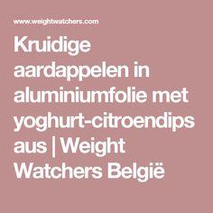 Kruidige aardappelen in aluminiumfolie met yoghurt-citroendipsaus | Weight Watchers België