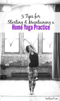 Home yoga practice tips.