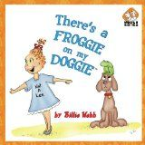 Free Kindle Book -  [Humor & Entertainment][Free] There's a Froggie on my Doggie