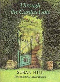 Susan Hill - Through the Garden Gate