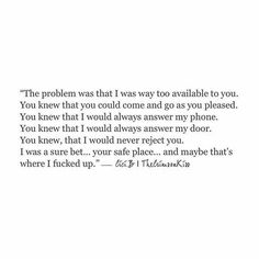 That's exactly where I fucked up! Mood Quotes, True Quotes, Qoutes, Word Up, Favorite Quotes, Best Quotes, Under Your Spell, Def Not, Heartbroken Quotes
