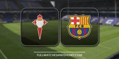 Celta Vigo vs Barcelona - Highlights & Full Match
