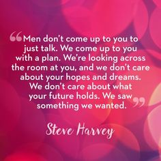 Sometimes we all need a little Steve-spo to get us back on track with our love lives.