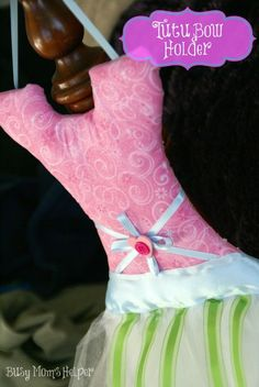 Tutu Bow Holder Tuto