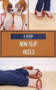 Have One Less Reason To Fall In Heels: Make Them Non-Slip