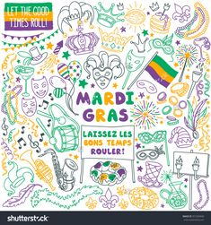 "Mardi Gras traditional symbols collection - carnival masks, party decorations. Vector illustration isolated on white background. French ""Laissez Les Bons Temps Rouler"" means ""Let the good times roll"""