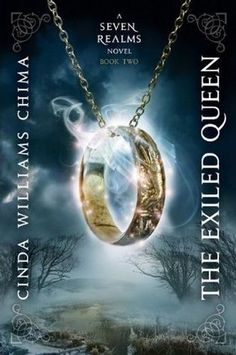 The Exiled Queen (Seven Realms, #2) by Cinda Williams Chima