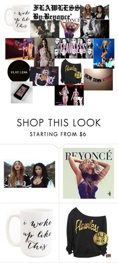 """Music Playlist Is BEYONCE'!!!!!!!!!!!!!!!!!!!!!"" by tamarabeautyx ❤ liked on Polyvore featuring Nicki Minaj, Moon and Lola, women's clothing, women, female, woman, misses, juniors, Beyonce and flawless"