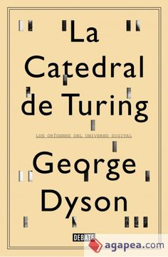"""""""It is possible to invent a single machine which can be used to compute any computable sequence,"""" twenty-four-year-old Alan Turing announced in In Turing's Cathedral, George Dyson… read more at Kobo. John Von Neumann, Alan Turing, Used Books, Great Books, Books To Read, Institute For Advanced Study, Francisco Jose, Layout, Reading Lists"""