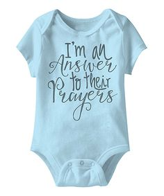 This Light Blue 'I'm an Answer to Their Prayers' Bodysuit - Infant by American Classics is perfect! #zulilyfinds