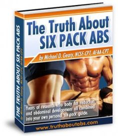 Read this to learn more about Mike Geary's six pack abs program. Learn the truth.