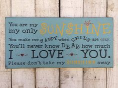 You are my sunshine you make me happy when skies are grey | Larger size typography sign | READY TO SHIP | baby nursery song