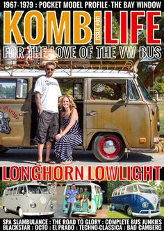 Kombi Life VW magazine Issue 11. Available now to buy in-app or online. For The Love of The VW Bus. www.kombilifemagazine.com