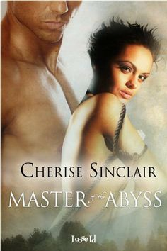 Master of the Abyss by Cherise Sinclair. $7.29. Author: Cherise Sinclair. 312 pages. Publisher: Loose Id LLC (October 26, 2010)