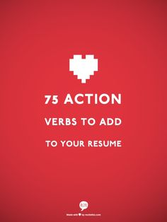 75 Action Verbs To Add To Your Resume #splashresumes