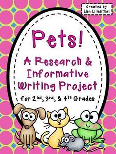 With this informative writing research project, students will use research skills to learn about a pet's appearance, behavior and care. Then they'll create a pet report booklet to share! Writing Strategies, Writing Lessons, Teaching Writing, Writing Activities, Writing Ideas, Library Lessons, Teaching Ideas, Research Writing, Research Skills