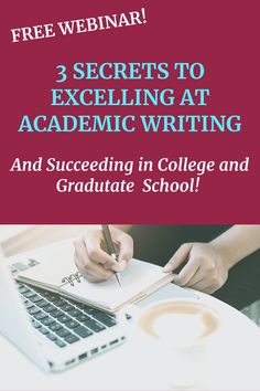 3 Secrets to Excelling at Academic Writing and Succeeding in College or Graduate School - Academic Writing Success Academic Writing, Writing Skills, Essay Writing, English Language Learners, Language Arts, Graduate School, High School Students, Teaching Tips, Teaching English