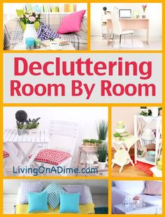 Decluttering Your Home Room By Room - Save $100's by using things you didn't know you had!