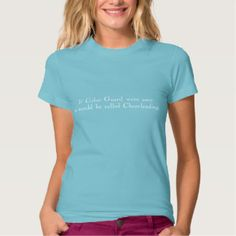 """""""If Color Guard were easy..."""" T-Shirt"""