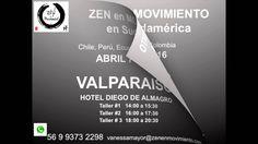 Zen en Movimiento en Chile, Abril 2016