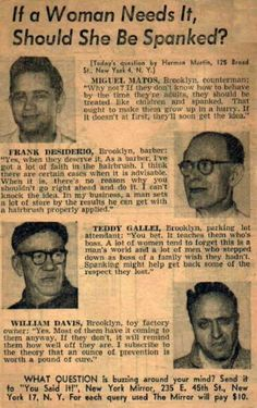 1950's newspaper clipping Should Women be Spanked? Yeah I would like to see what would happen to these men if they printed this in tomorrows paper!
