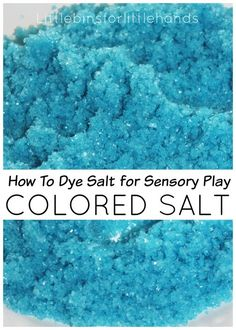 Quick and easy colored salt sensory play recipe! Colored epsom salt is an awesome sensory bin filler. Make beautiful colors with this recipe.