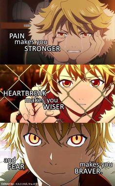 """""""Il dolore rende più forti. Un cuore spezzato rende più saggi e la paura rende più coraggiosi"""" Cit: Quotes anime (Tradotte)"""