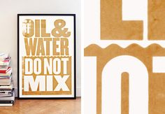 Anthony Burrill Oil & Water screen-print from 2010 Gulf of Mexico disaster